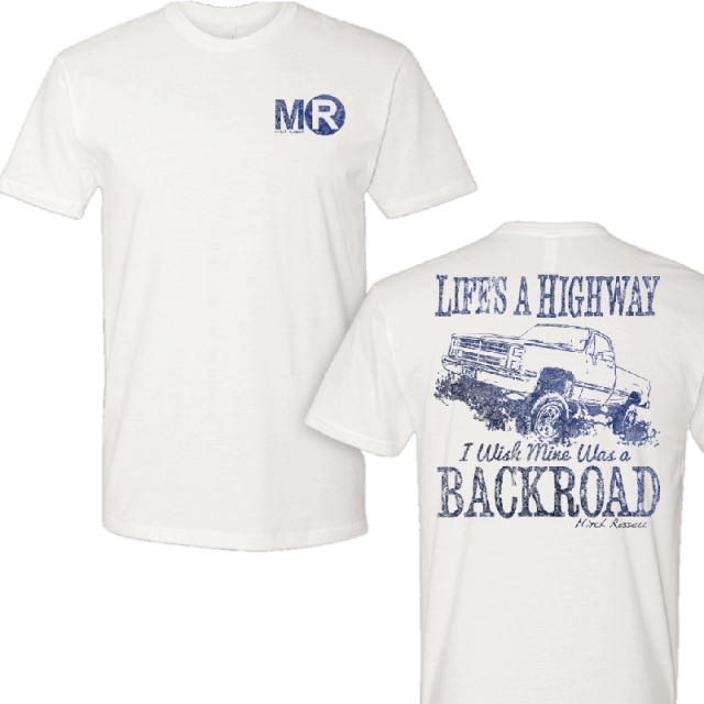 Mitch Rossell White Life's A Highway Tee
